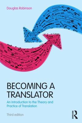 Becoming a Translator By Robinson, Douglas