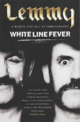 White Line Fever By Kilmister, Lemmy/ Garza, Janiss